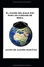 El mundo del siglo XXI para un aldeano de Soria