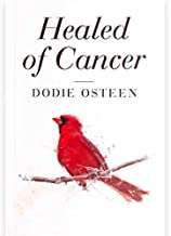Healed of Cancer Paperback [Dodie Osteen]