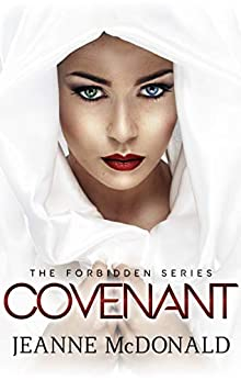 Covenant (The Forbidden Series Book 1) by [Jeanne McDonald]