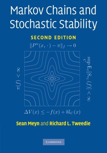 Markov Chains and Stochastic Stability (Cambridge Mathematical Library)