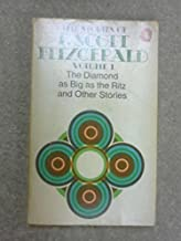 The Stories of F. Scott Fitzgerald Vol I: The Diamond as Big as the Ritz and Other Stories.