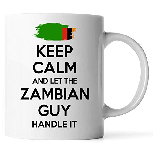 Zambian For Men Grandpa Dad Uncle Boyfriend White Coffee Mug Keep Calm And Let The Zambian Guy Handle It 11oz JRG85U