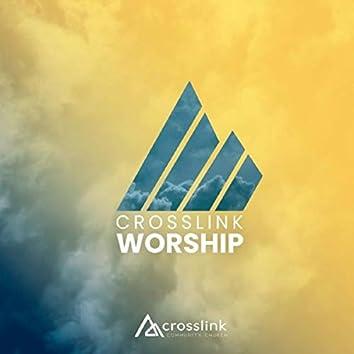 Crosslink Worship (Live)