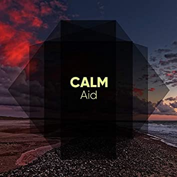 #Calm Aid