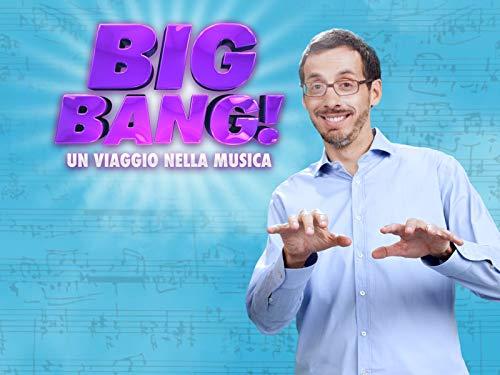 Big Bang! Un Viaggio nella Musica