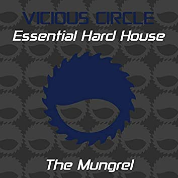 Essential Hard House, Vol. 26 (Mixed by The Mungrel)