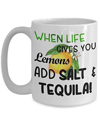 When Life Give You Lemons Mug Add salt tequila Regalo único novedad cumpleaños navidad presente él su amigo compañero de trabajo