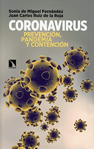 Coronavirus: Prevención, pandemia y contención: 780 (Mayor)