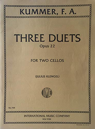 Kummer, F.A. - Three Duets, Op. 22 - Two Cellos - edited by Julius Klengel - International Music