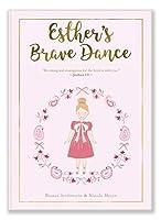Esther's Brave Dance