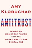 Image of Antitrust: Taking on Monopoly Power from the Gilded Age to the Digital Age