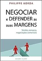 Negociar e Defender as suas Margens (Portuguese Edition)