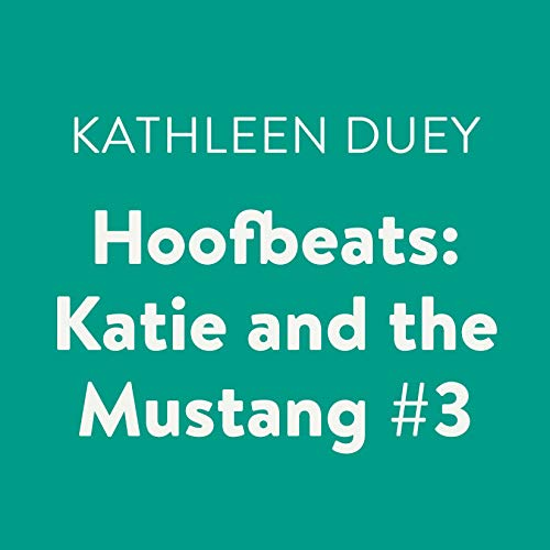 Katie and the Mustang, Book 3 Titelbild