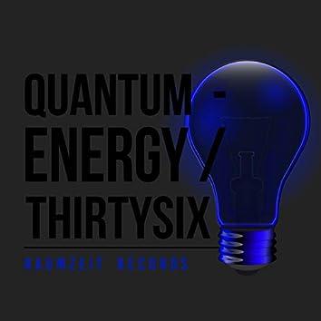 Quantum - Energy Thirtysix