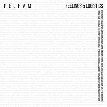Feelings & Logistics