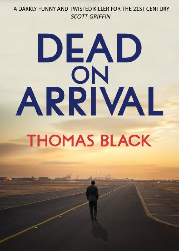 Dead On Arrival (Mark Foster Book 1)