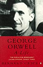 George Orwell : A Life