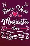 sono una musicista che spacca: idea originale regalo per migliore musicista del mondo - quaderno divertente per collega, amica, mamma, donna   ... , san valentino, festa della mamma, fine anno