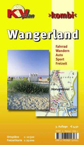 Wangerland mit Schillig, Horumersiel, Hooksiel und Hohenkirchen: Ortspläne 1:12500 mit Freizeitkarte 1:25000 incl. Radrouten und Wanderwegen