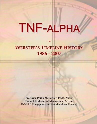 TNF-alpha: Webster's Timeline History, 1986 - 2007