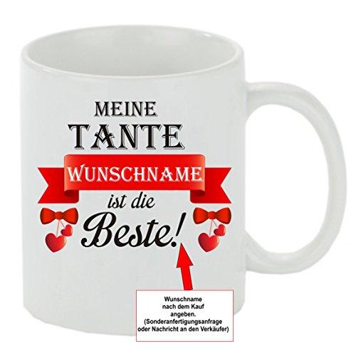 Creativ Deluxe Kaffeebecher Meine Tante Wunschname ist die Beste! Kaffeetasse mit Motiv, Bedruckte Tasse mit Sprüchen oder Bildern - auch individuelle Gestaltung