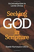 Seeking God in Scripture: An Introduction to Lectio Divina