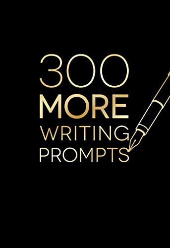 Piccadilly 300 MORE Writing Prompts, Guided Journal, Creative Writing Notebook, 1-4 Prompts Per Page, 204 Pages (9781620094624)
