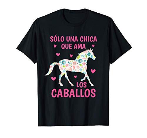 Sòlo una Chica que ama los Caballos Montar a Caballo Camiseta