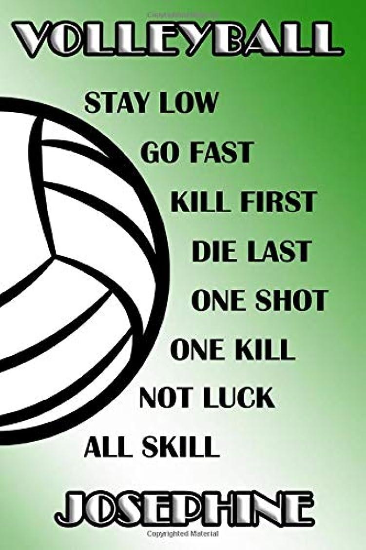 電話をかけるダンス写真撮影Volleyball Stay Low Go Fast Kill First Die Last One Shot One Kill Not Luck All Skill Josephine: College Ruled | Composition Book | Green and White School Colors