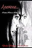 Anemone: Drama. Romance. Non Fiction.