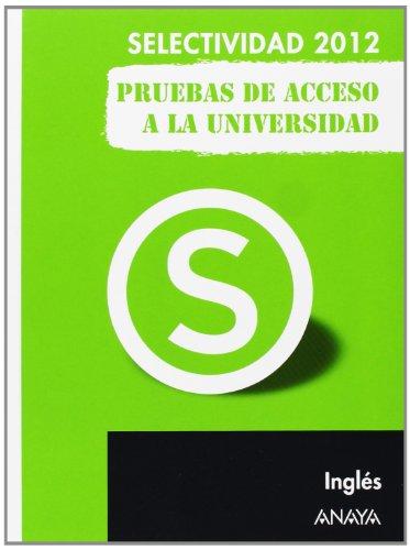 Inglés. Pruebas Acceso Universidad. Selectividad/PAU