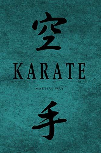 KARATE Martial Way: Japanese Calligraphy Jade Green Matte Cover Notebook 6 x 9