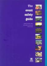 The Event Safety Guide: A Guide to Health, Safety and Welfare at Music and Similar Events (Guidance Booklets)