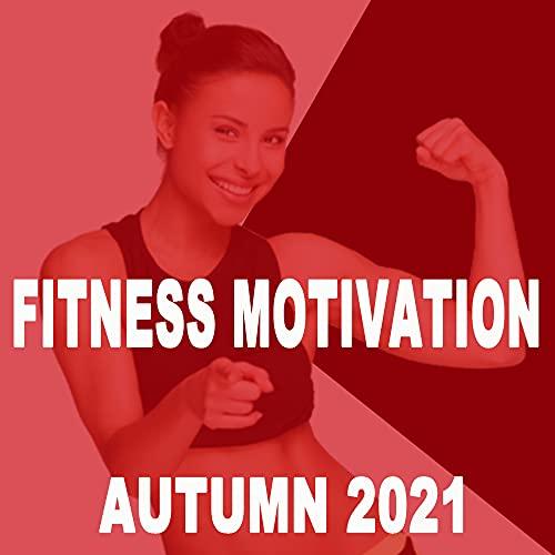 Fitness Motivation Autumn 2021 Song…