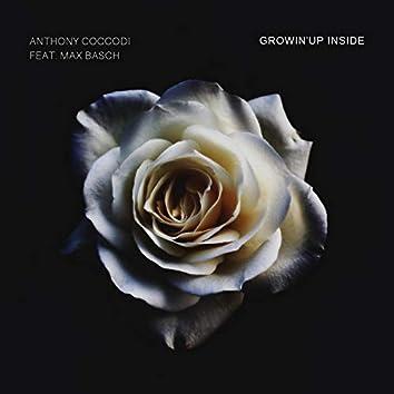 Growin'up Inside (feat. Max Basch)