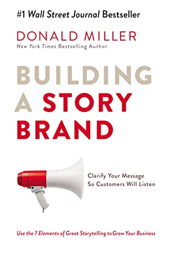 [1404107215] [9781404107212] Building a Story Brand: Clarify Your Message So Customers Will Listen-Paperback