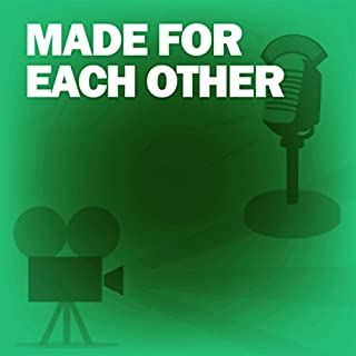 Made for Each Other (Dramatized)     Classic Movies on the Radio              By:                                                                                                                                 Lux Radio Theatre                               Narrated by:                                                                                                                                 James Stewart                      Length: 59 mins     2 ratings     Overall 5.0