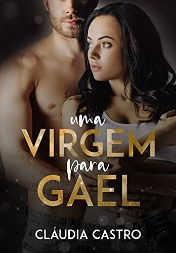 Uma virgem para Gael