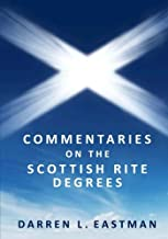 Commentaries on the Scottish Rite Degrees