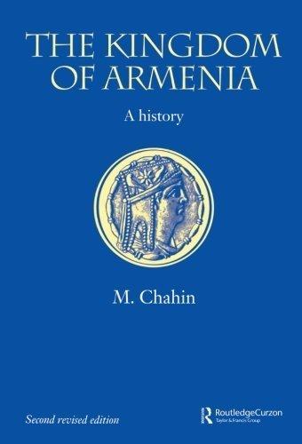 The Kingdom of Armenia: New Edition (Caucasus World) by Mack Chahin (2001-12-23)