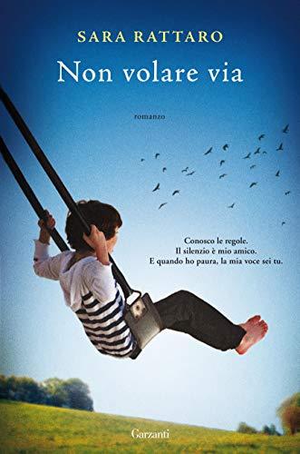 Non volare via eBook: Rattaro, Sara: Amazon.it: Kindle Store