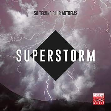Superstorm (50 Techno Club Anthems)