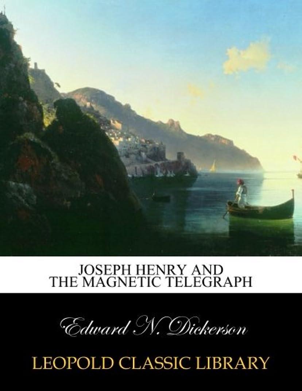 限りなく会計士予備Joseph Henry and the magnetic telegraph