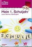 LÜK-Übungshefte: LÜK: Mein 1. Schuljahr: Lesen,...