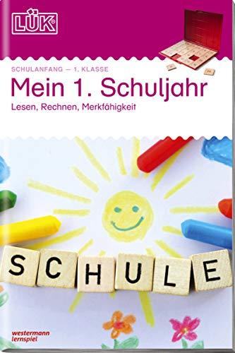 LÜK-Übungshefte: LÜK: Mein 1. Schuljahr: Lesen, Rechnen, Merkfähigkeit: Schulanfang / 1. Klasse -...