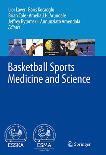 Compare Textbook Prices for Basketball Sports Medicine and Science 1st ed. 2020 Edition ISBN 9783662610695 by Laver, Lior,Kocaoglu, Baris,Cole, Brian,Arundale, Amelia J. H.,Bytomski, Jeffrey,Amendola, Annunziato