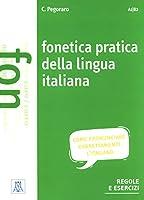 Grammatiche ALMA: Fonetica pratica della lingua italiana. Libro + MP3 online