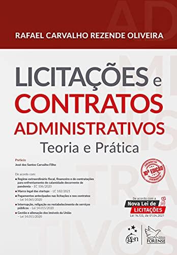 Licitações e Contratos Administrativos - Teoria e Prática