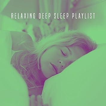 Relaxing Deep Sleep Playlist