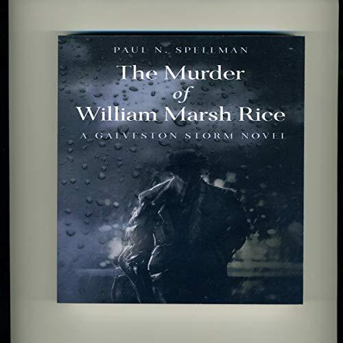 The Murder of William Marsh Rice audiobook cover art